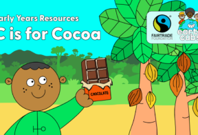 """A cartoon of a boy looking up at two cocoa trees. He is smiling and holding up a bar of chocolate. There is text above him which reads, """"Early Years Resources. C is for Cocoa."""" This is followed by the Fairtrade Foundation and Earth Clubs logos."""